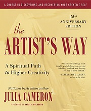 The Artist's Way: A Spiritual Path to Higher Creativity by Julia Cameron